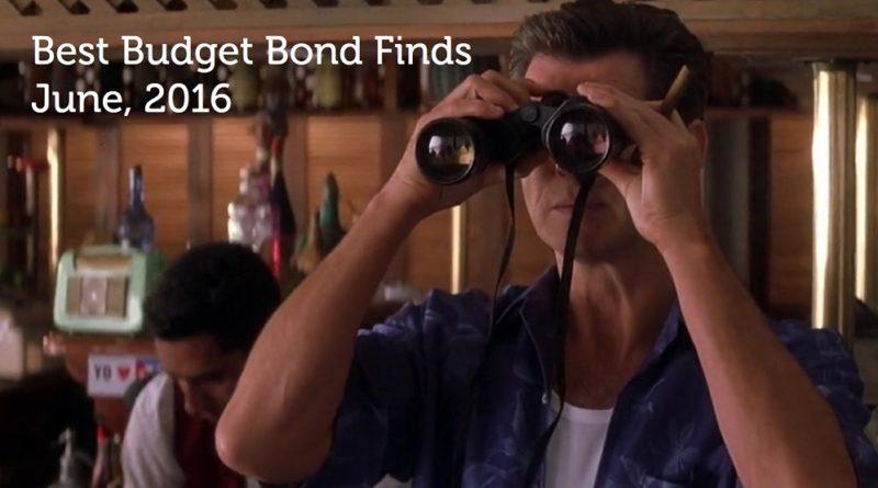 Best Budget Bond Finds June 2016